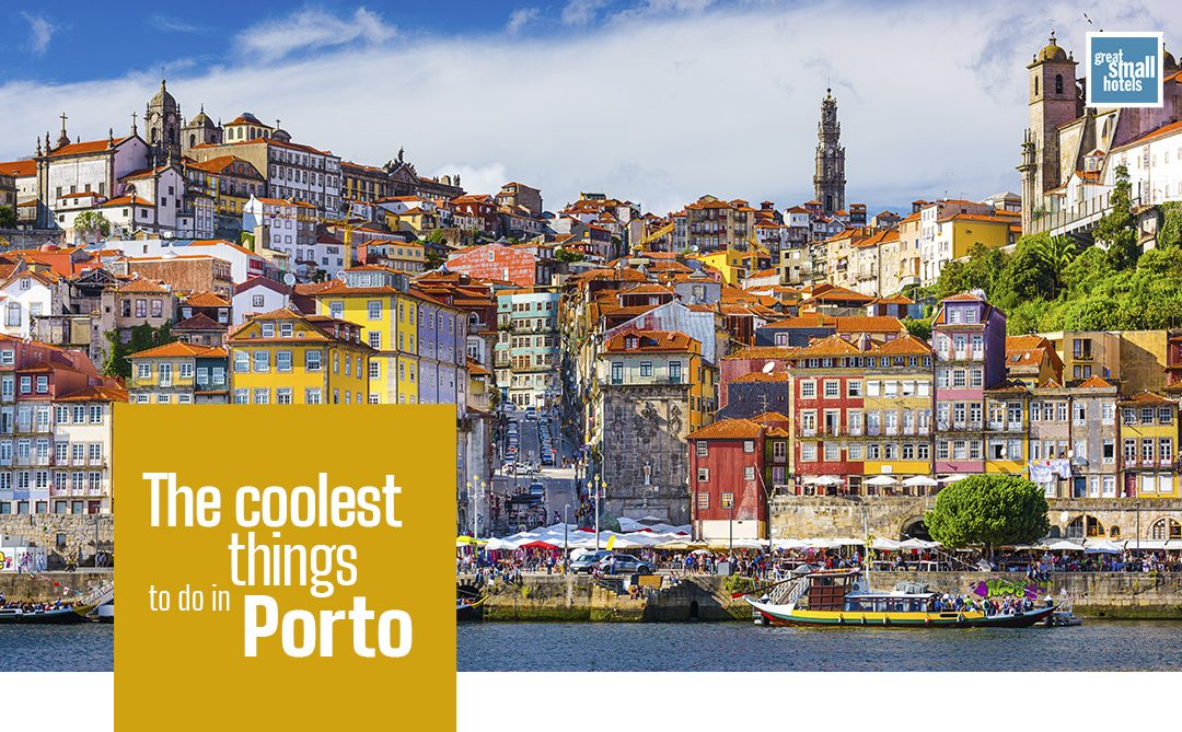 The coolest things to do in Porto!