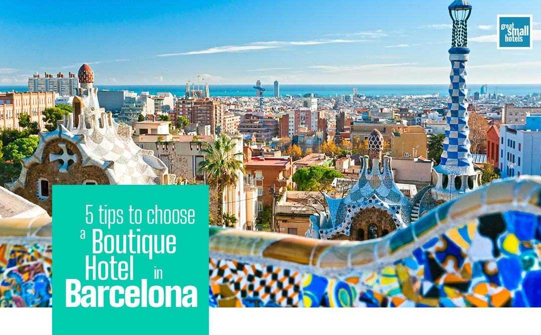 5 tips to choose a boutique hotel in Barcelona