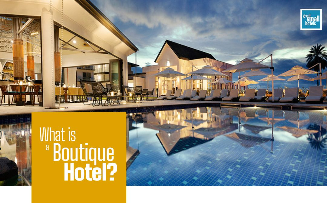 What is a boutique hotel? 7 Requirements
