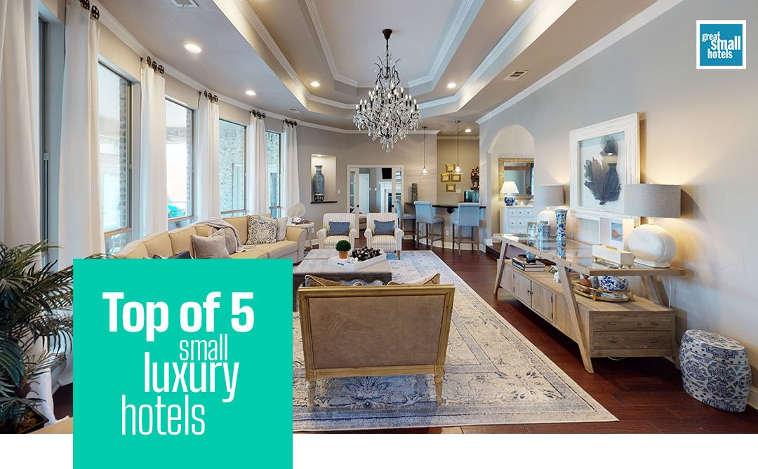 Top of 5 small luxury hotel in Europe