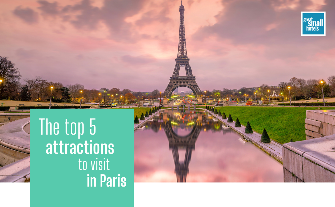 The 5 top attractions to visit in Paris