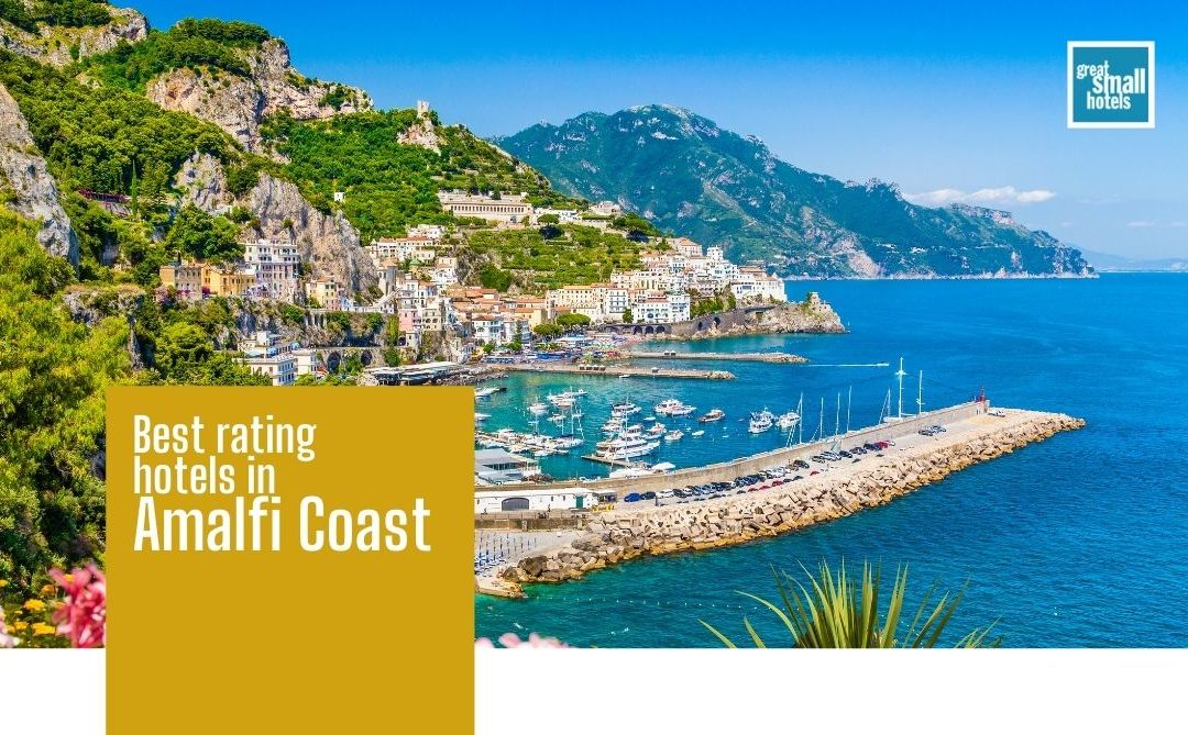 Best rating hotels in Amalfi Coast