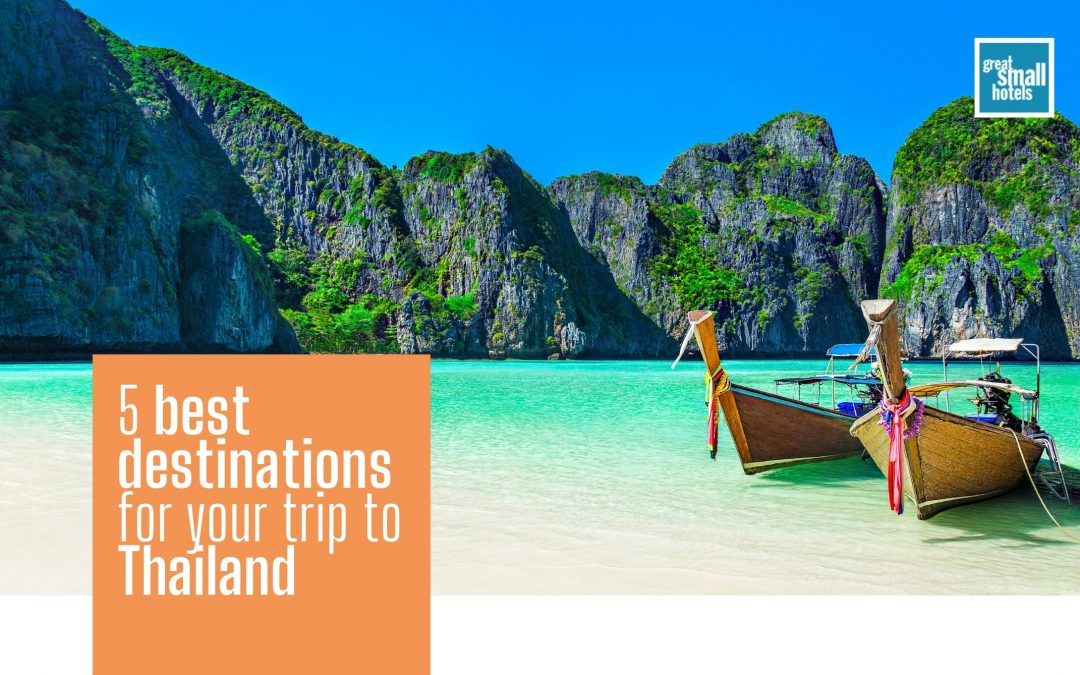 5 best destinations for your trip to Thailand